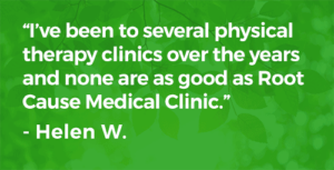 I've been to several physical therapy clinics, none as good as Root Cause Medical Clinic!