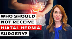 Who Should Not Receive Hiatal Hernia Surgery